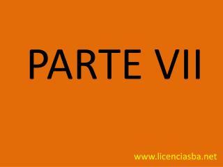 PARTE  VII