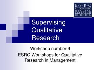 Supervising Qualitative Research