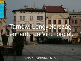 Tarnów , Lengyelország Leonardo da Vinci projekt