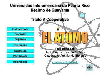 Universidad Interamericana de Puerto Rico Recinto de Guayama Título V Cooperativo