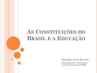 As Constituições do Brasil e a Educação