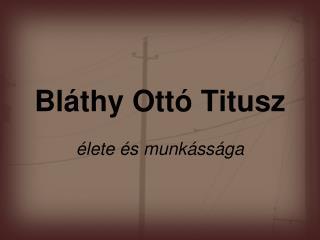 Bláthy Ottó Titusz
