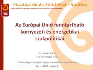 Az Európai Unió fenntartható környezeti és energetikai szakpolitikái