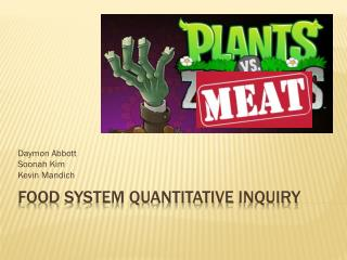 Food System Quantitative  InQuiry