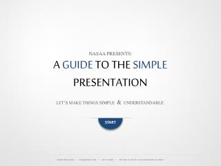 A  GUIDE  TO  THE  SIMPLE  PRESENTATION