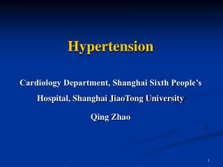Hypertension Cardiology Department, Shanghai Sixth People�s Hospital, Shanghai JiaoTong University
