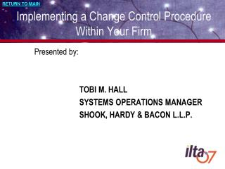 Implementing a Change Control Procedure Within Your Firm
