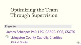 Optimizing the Team Through Supervision