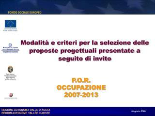 Modalità e criteri per la selezione delle proposte progettuali presentate a seguito di invito