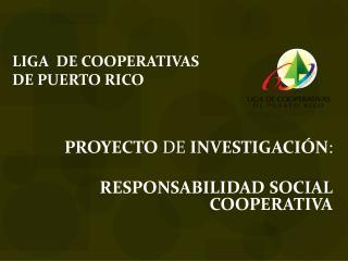 LIGA  DE COOPERATIVAS DE PUERTO RICO