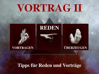 VORTRAG II