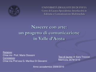 Nascere con arte: un progetto di comunicazione  in Valle d'Aosta
