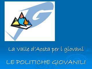 LE POLITICHE GIOVANILI