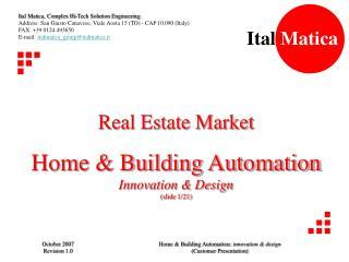Real Estate Market Home & Building Automation Innovation & Design (slide 1/21)