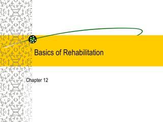 Basics of Rehabilitation