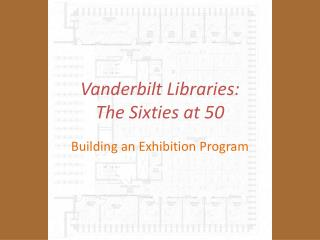 Vanderbilt Libraries:  The Sixties at 50