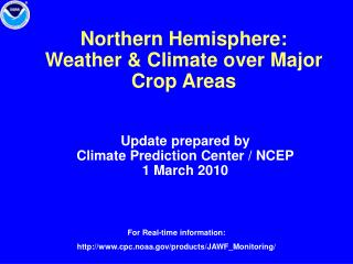 Northern Hemisphere:  Weather & Climate over Major Crop Areas