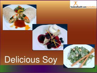 Delicious Soy
