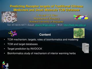 Predicting Receptor targets of Traditional Chinese Medicines and Small Molecule TCM Database    J. Jia and Y.Z. Chen  De