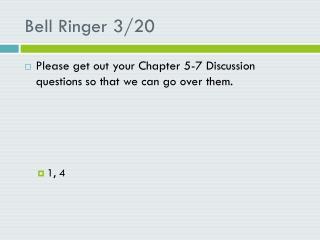 Bell Ringer 3/20