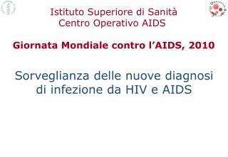 Sorveglianza delle nuove diagnosi di infezione da HIV e AIDS