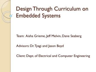 Design Through Curriculum on Embedded Systems