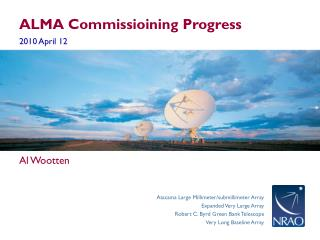 ALMA Commissioining Progress