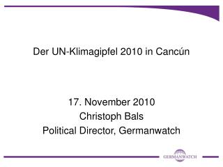 Der UN-Klimagipfel 2010 in Cancún