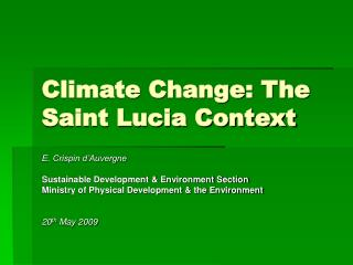 Climate Change: The Saint Lucia Context
