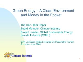 Green Energy – A Clean Environment  and Money in the Pocket