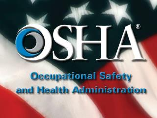 Federal Agency OSHA Injury and Illness Recordkeeping Requirements September 27, 2013