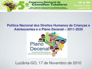 Política Nacional dos Direitos Humanos de Crianças e Adolescentes e o Plano Decenal – 2011-2020