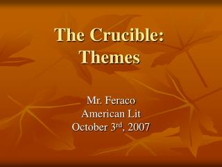The Crucible: Themes