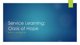 Service Learning: Oasis of Hope