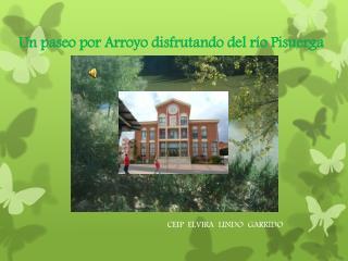 Un paseo por Arroyo disfrutando del río Pisuerga