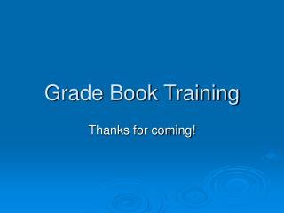 Grade Book Training