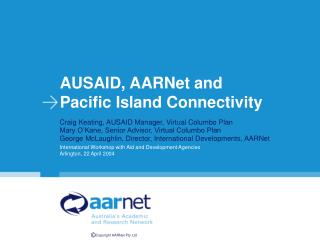AUSAID, AARNet and  Pacific Island Connectivity