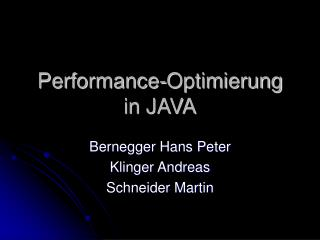 Performance-Optimierung in JAVA