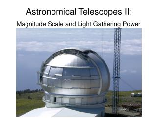 Astronomical Telescopes II: