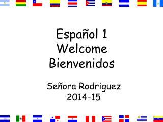 Español  1 Welcome Bienvenidos