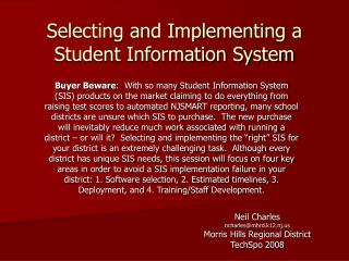 Selecting and Implementing a Student Information System