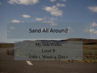 Sand All Around