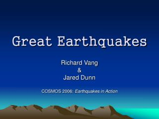 Great Earthquakes
