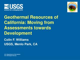 Geothermal Resources of California: Moving from Assessments towards Development