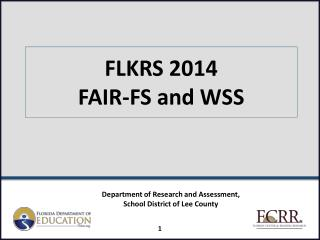 FLKRS 2014 FAIR-FS and WSS