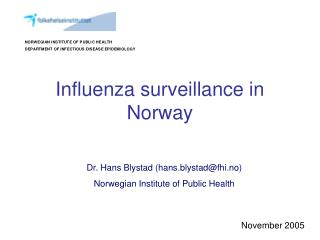 Influenza surveillance in Norway