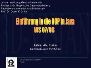 Ashraf Abu Baker baker@gdv.cs.uni-frankfurt.de