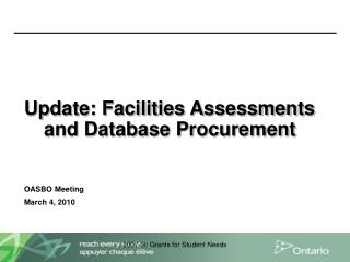 Update: Facilities Assessments and Database Procurement