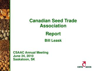 Canadian Seed Trade Association Report Bill Leask