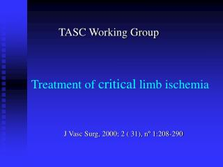 Treatment of  critical  limb ischemia